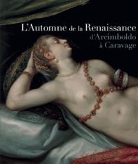 Cjtaboo.be L'Automne de la Renaissance - D'Arcimboldo à Caravage Image