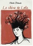 Claire Strauss - Le chêne de Lola.