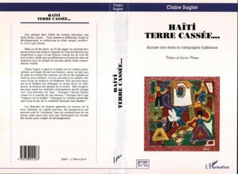 Haïti terre cassée... - Claire Sugier - Format PDF - 9782296317154 - 19,99 €