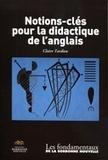 Claire Tardieu - Notions-clé pour la didactique de l'anglais.