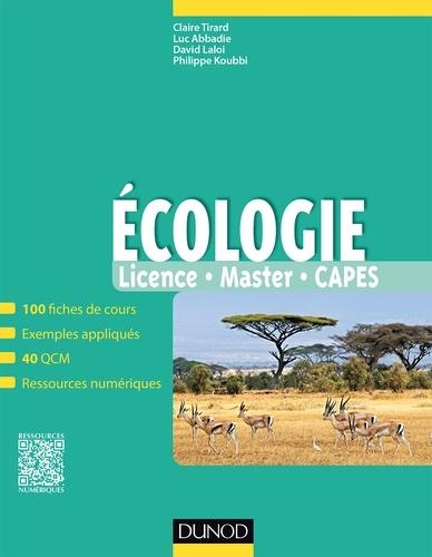 Claire Tirard et Luc Abbadie - Ecologie - Fiches de cours, questions de révision et bonus web.