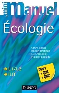 Claire Tirard et Robert Barbault - Mini manuel d'écologie - Cours et QCM/QROC.