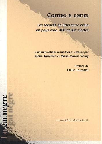 Contes e cants. Les recueils de littérature orale en pays d'oc, XIXe et XXe siècles