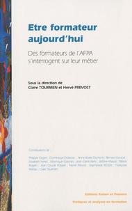 Claire Tourmen et Hervé Prévost - Etre formateur aujourd'hui - Des formateurs de l'AFPA s'interrogent sur leur métier.