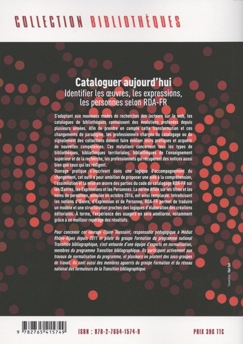 Cataloguer aujourd'hui. Identifier les oeuvres, les expressions, les personnes selon RDA-FR