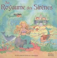 Claire Trévise - Au royaume des sirènes.