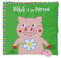 Claire Trévise - Bébé à la ferme.