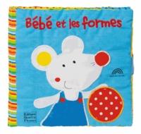 Claire Trévise et Francesca Ferri - Bébé et les formes.