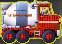 Claire Trévise et Paul Dronsfield - Le Camion-toupie.