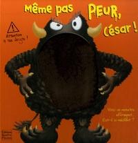 Claire Trévise et Sam Lloyd - Même pas peur, César !.