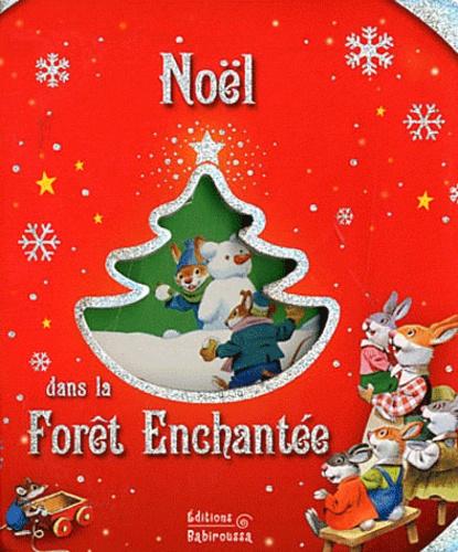 Claire Trévise - Noël dans la Forêt Enchantée.