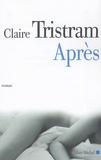 Claire Tristam - Après.