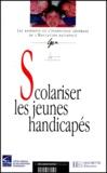 Claire Trouve et Bernard Gossot - Scolariser les jeunes handicapés - [rapport].