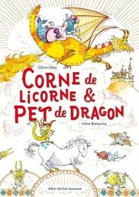 Claire Ubac - Corne de licorne & pet de dragon.