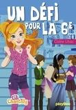 Claire Ubac - Lili Chantilly Tome 3 - Un défi pour la sixième.