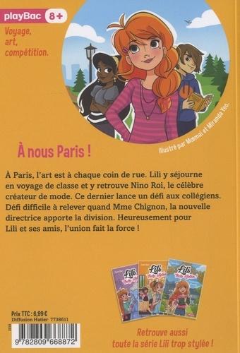 Lili trop stylée ! Tome 14 A nous Paris !