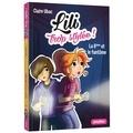 Claire Ubac - Lili trop stylée ! Tome 6 : La 6e et le fantôme.