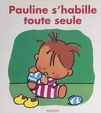 Claire Ubac et Fabienne Boisnard - Pauline s'habille toute seule.