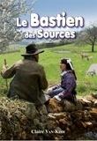 Claire Van-Kinh - Le Bastien des Sources.