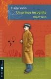 Claire Varin - Un prince incognito - Roger Varin.