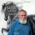 Claire Veillères - Sauvat l'artiste cavalier.