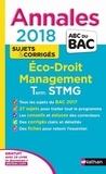 Claire Vidal-Ayrinhac et Dalila Benchikh - Economie-Droit, Management des organisations Tle STMG - Sujets & corrigés.