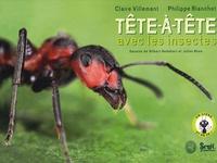 Claire Villemant et Philippe Blanchot - Tête-à-tête avec les insectes. 1 CD audio