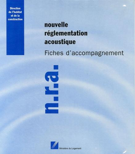 Claire Virole et Loïc Hamayon - Nouvelle réglementation acoustique - Fiches d'accompagnement.