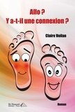 Claire Voilan - Allo ? Y a-t-il une connexion ?.