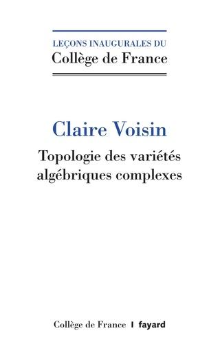 Topologie algébrique des nombres complexes