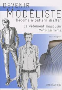 Claire Wargnier - Devenir modéliste - Le vêtement masculin.
