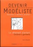 Claire Wargnier - Le vêtement d'enfant - Edition bilingue français-anglais.