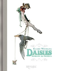 Claire Wendling - Daisies - Affogato all'Amarena.