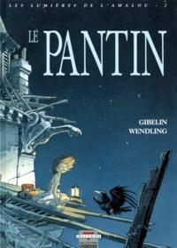 Claire Wendling et Christophe Gibelin - Les lumières de l'Amalou Tome 2 : Le Pantin.