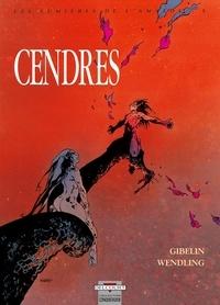 Claire Wendling et Christophe Gibelin - Les lumières de l'Amalou Tome 5 : Cendres.