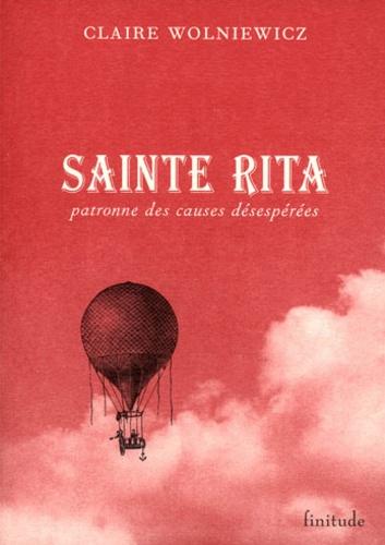 Claire Wolniewicz - Sainte Rita : patronnes des causes désespérées.
