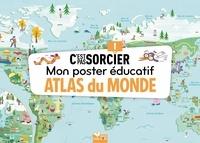 Claire Wortemann et Fabrice Mosca - Atlas du monde.
