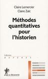 Claire Zalc et Claire Lemercier - Méthodes quantitatives pour l'historien.