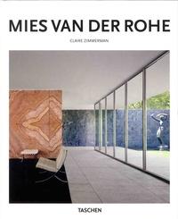 Claire Zimmerman - Mies van der Rohe 1886-1969 - La estructura del espacio.