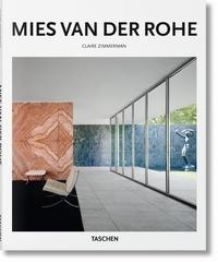 Claire Zimmerman - Mies van der Rohe 1886-1969 - La structure de l'espace.