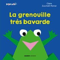Claire Zucchelli-Romer - La grenouille très bavarde.