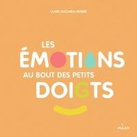 Claire Zucchelli-Romer - Les émotions au bout des petits doigts.