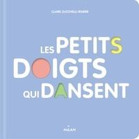 Claire Zucchelli-Romer - Les petits doigts qui dansent.