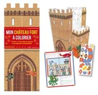 Claire Zucchelli-Romer - Mon château fort à colorier - Avec 1 livret, 1 livre-frise à colorier et 1 planche d'autocollants.