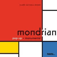 Claire Zucchelli-Romer - Mondrian - Pop-up monumental.