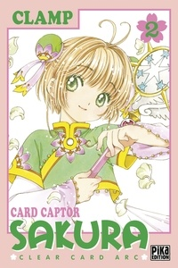 Clamp - Card Captor Sakura - Clear Card Arc Tome 2 : .
