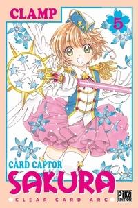 Ebooks ipod télécharger Card Captor Sakura - Clear Card Arc Tome 5  9782811648350 (Litterature Francaise) par Clamp