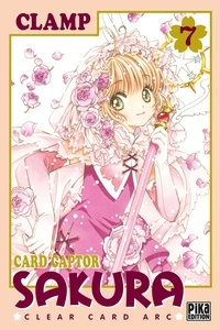 Clamp - Card Captor Sakura - Clear Card Arc Tome 7 : .