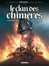 Corbeyran - Clan des chimères Tome 02 : Bûcher.