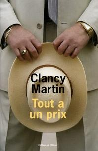 Clancy Martin - Tout a un prix.